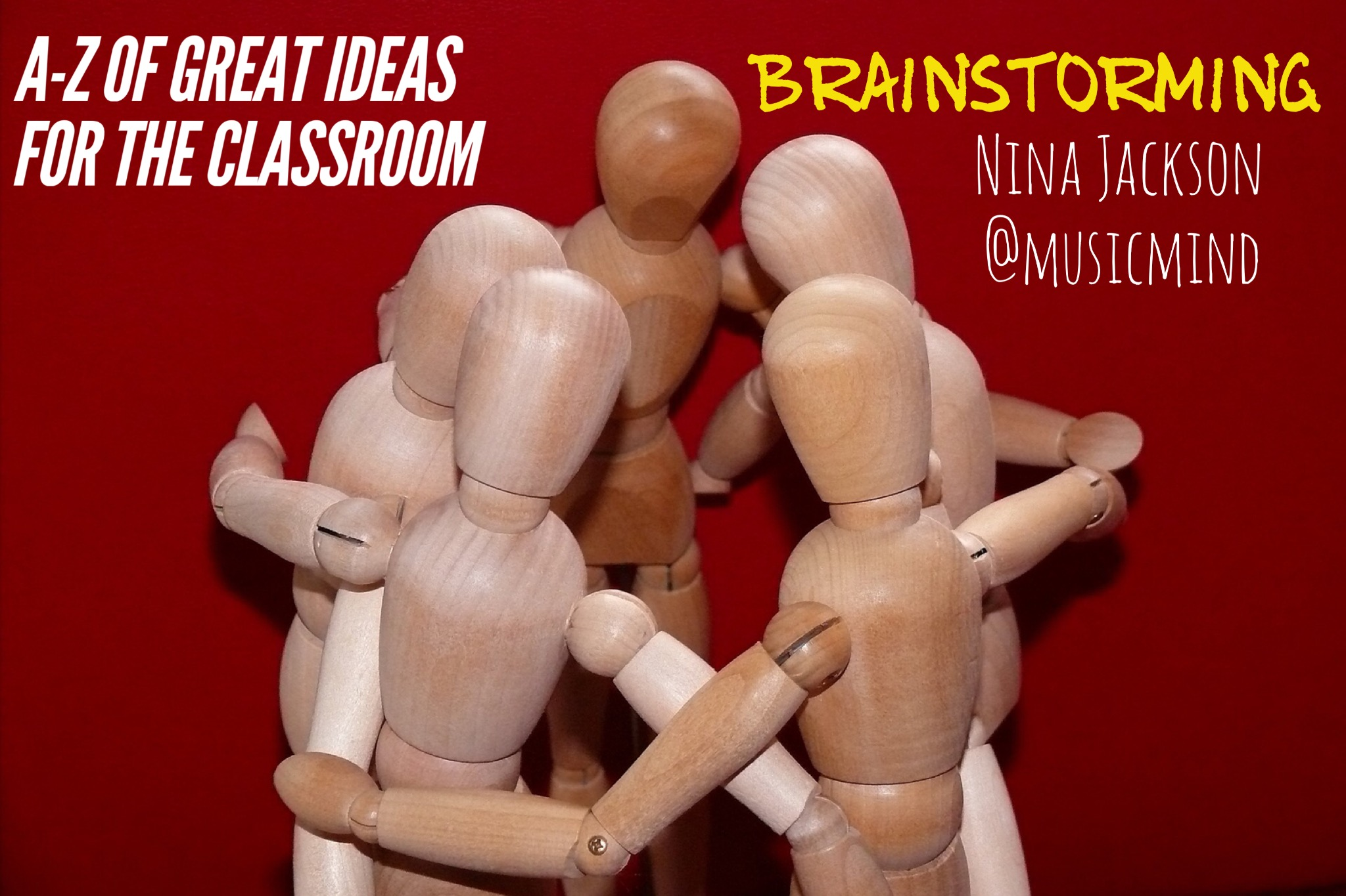 A-Z of great ideas for the classroom – Brainstorming