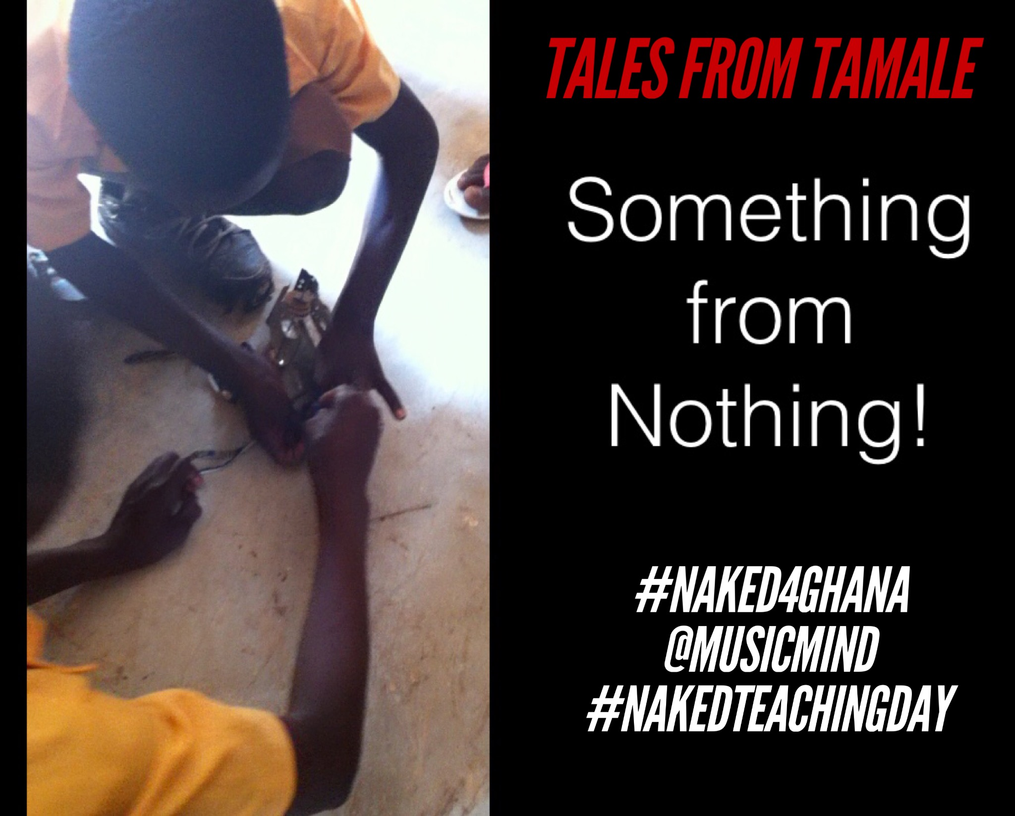 Something from Nothing – #Naked4Ghana